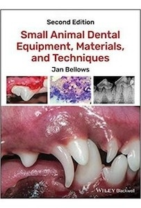 Small Animal Dental Equipment, Materials And Techniques