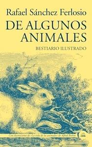"""De Algunos Animales """"Bestiario Ilustrado"""""""