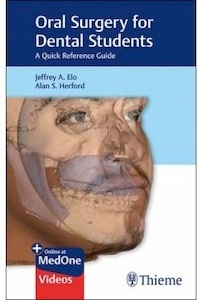 """Oral Surgery For Dental Students """"A Quick Reference Guide"""""""