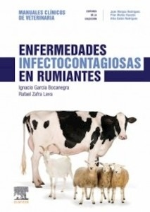 """Enfermedades Infectocontagiosas en Rumiantes """"Manuales Clínicos de Veterinaria"""""""