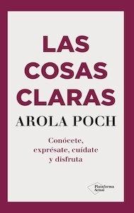 """Las Cosas Claras """"Conócete, Exprésate, Cuidate, Disfruta"""""""