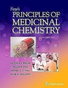 Foye's Principles of Medicinal Chemistry