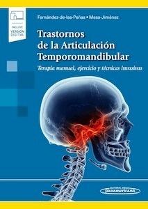 """Trastornos de la Articulación Temporomandibular """"Terapia manual, ejercicio y técnicas invasivas"""""""