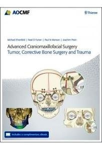 "Advanced Craniomaxillofacial Surgery ""Tumor  Corrective Bone Surgery And Trauma"""
