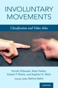 "Involuntary Movements ""Classification and Video Atlas"""