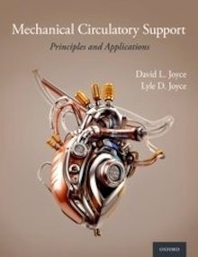 """Mechanical Circulatory Support """"Principles and Applications"""""""