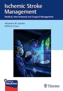 """Ischemic Stroke Management """"Medical, Interventional and Surgical Management"""""""