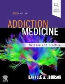 "Addiction Medicine ""Science and Practice"""