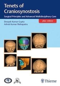 "Tenets of Craniosynostosis ""Surgical Principles and Advanced Multidisciplinary Care"""