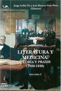 """Literatura y Medicina """"Teoría Y Praxis"""""""