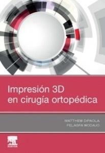 Impresión 3D en Cirugía Ortopédica