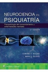 """Neurociencia en Psiquiatría """"Fisiopatología del Comportamiento y Enfermedades Mentales"""""""
