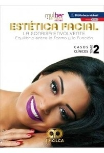 "Mdm Estética Facial. la Sonrisa Envolvente Tomo 2 ""Casos Clinicos"""