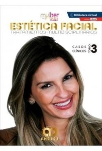 """Mdm Estética Facial. Tratamientos Multidisciplinarios Tomo 3 """"Casos Clínicos"""""""