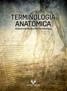 Terminología Anatómica  / Anatomiaren Nazioarteko Terminologia
