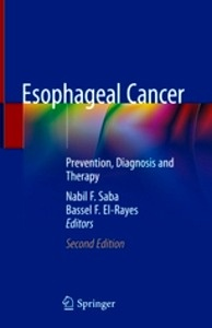 "Esophageal Cancer ""Prevention, Diagnosis and Therapy"""