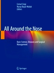 """All Around the Nose """"Basic Science, Diseases and Surgical Management"""""""