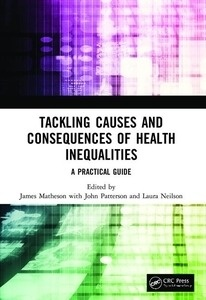 """Tackling Causes and Consequences of Health Inequalities(TAPA RUSTICA) """"A Practical Guide"""""""