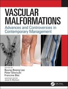 """Vascular Malformations """"Advances And Controversies In Contemporary Management"""""""