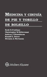 Medicina y Cirugía de Pie y Tobillo de Bolsillo