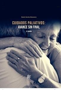 Cuidados Paliativos: Avance Sin Final