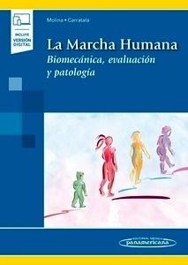 """La Marcha Humana """"Biomecánica, Evaluación y Patología"""""""