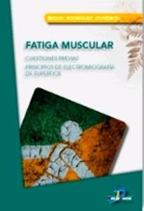 """Fatiga Muscular """"Cuestiones Previas"""""""