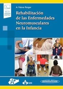 Rehabilitación de las Enfermedades Neuromusculares en la Infancia