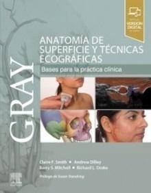 """GRAY. Anatomía de superficie y técnicas ecográficas """"Bases para la Práctica Clínica"""""""