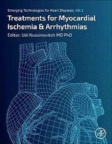 """Treatments for Myocardial Ischemia and Arrhythmias """"Emerging Technologies for Heart Diseases vol. 2"""""""