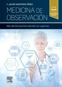 """Medicina de Observación """"Más Allá de la Primera Decisión en Urgencias"""""""