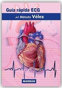 Guía Rápida ECG del Método Velez