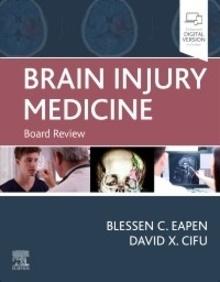 "Brain Injury Medicine ""Board Review"""