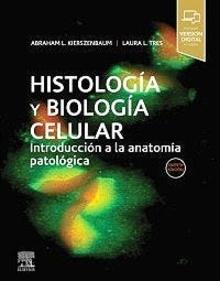 """Histología y Biología Celular """"Introducción a la Anatomía Patológica"""""""