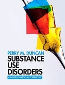 """Substance Use Disorders """"A Biopsychosocial Perspective"""""""