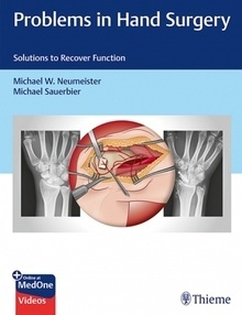 "Problems in Hand Surgery ""Solutions to Recover Function"""