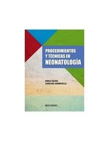 Procedimientos y Técnicas en Neonatología