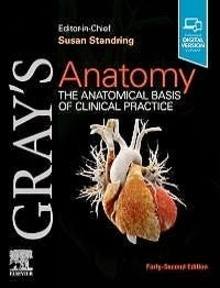 Gray'S Anatomy. The Anatomical Basis Of Clinical Practice