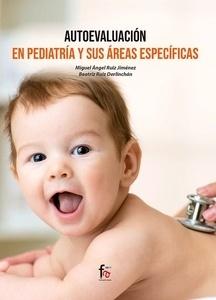 Autoevaluación en Pediatría y Sus Áreas Específicas