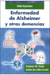 """Enfermedad de Alzheimer y otras Demencias """"Stahl Ilustrados"""""""