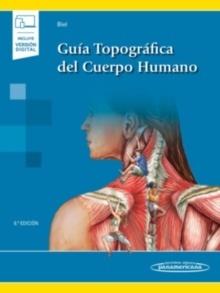 Guía Topográfica del Cuerpo Humano (incluye versión digital)