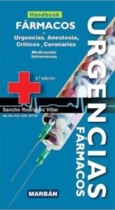 Fármacos en Urgencias, Anestesia, Críticos y Coronarios. Medicación Intravenosa (Handbook)