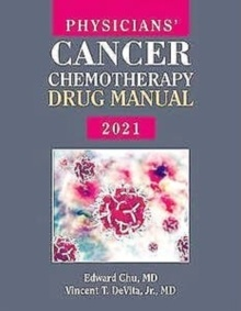 Physicians' Cancer Chemotherapy Drug Manual 2021