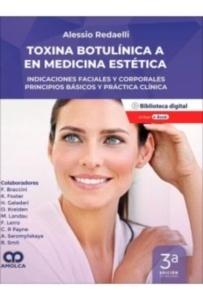 """Toxina Botulínica Tipo a en Medicina Estética """"Indicaciones Faciales y Corporales. Principios Básica"""""""