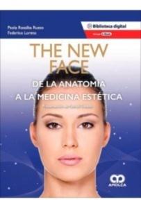 """The New Face """"De la Anatomía a la Medicina Estética"""""""