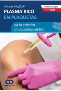 Plasma Rico en Plaquetas en la Práctica Musculoesquelética