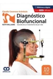 """Diagnóstico Biofuncional. Garantía de un Tratamiento de por Vida """"Roth Williams"""""""
