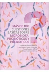Más de 100 Cuestiones Básicas sobre Microbiota  Probióticos y Prebióticos