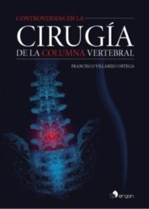 Controversias en la Cirugía de la Columna Vertebral