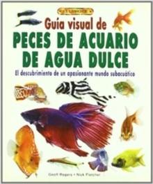 Guía Visual Peces de Acuario de Agua Dulce